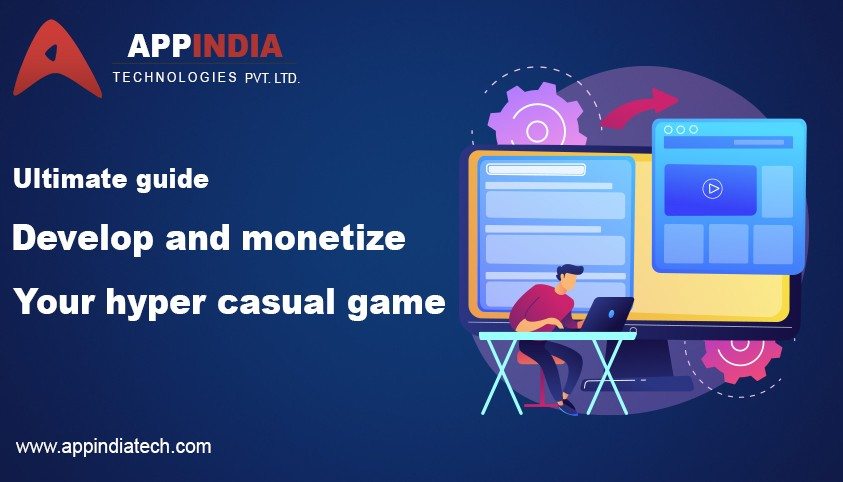 How To Develop And Monetize Hyper Casual Mobile Game?